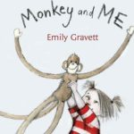 Monkey and Me by Gravett